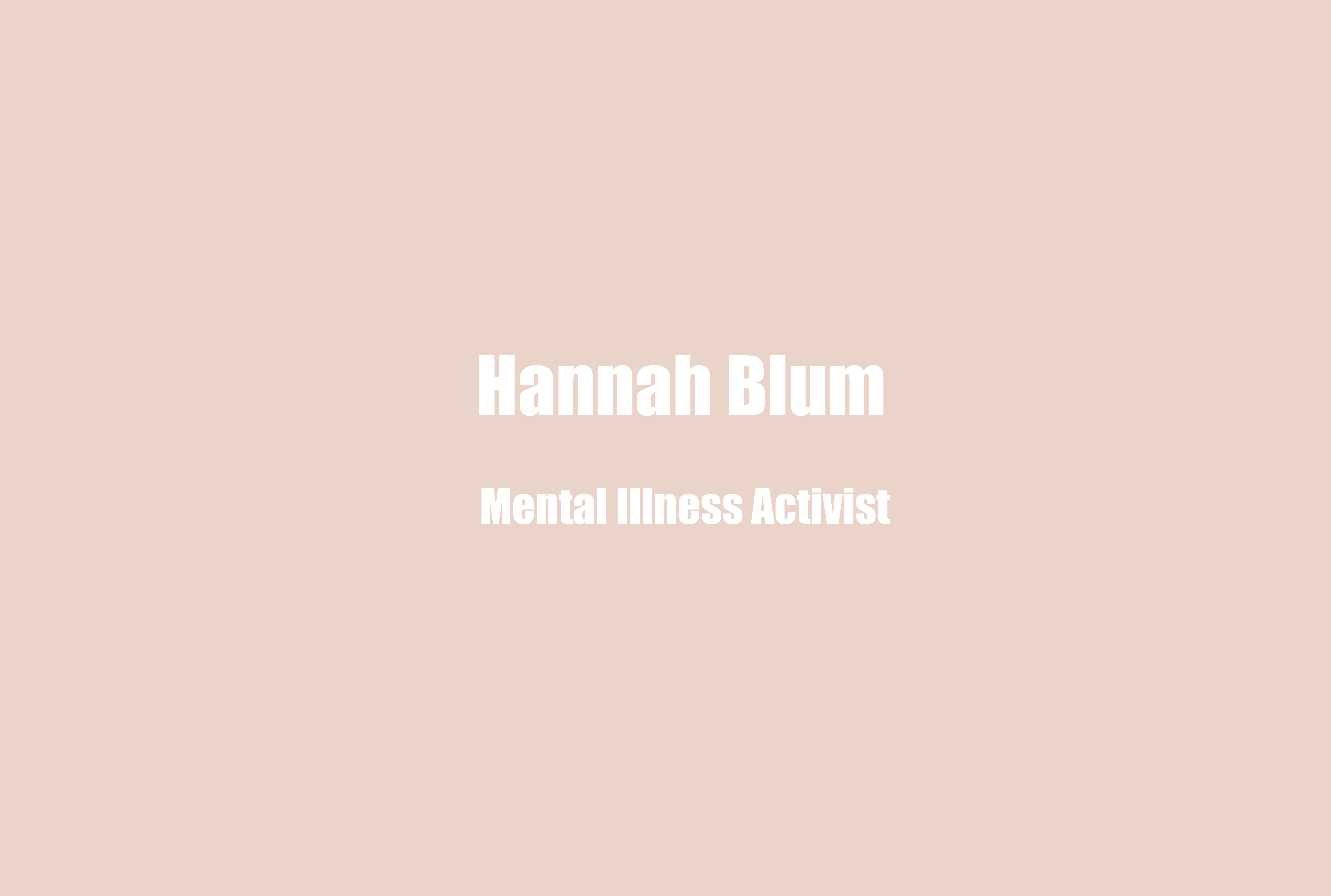 """Hannah Blum, Activist, Author, & Instagram Influencer on Mental Health Stigma, Deleterious Effects Of the """"Wellness Movement"""" and Navigating Relationships with Mental Illness"""